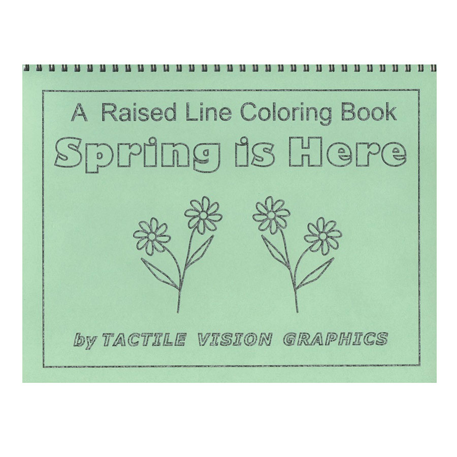A Raised Line Coloring Book - Spring is Here